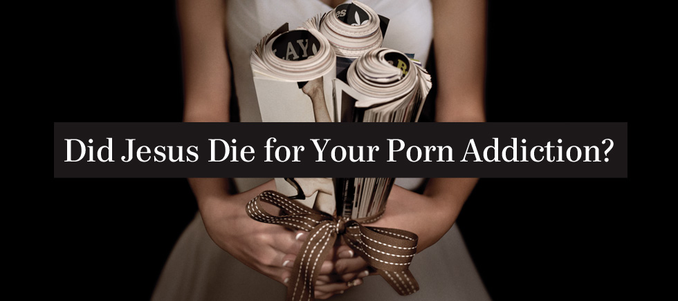 jesus porn Porn Addiction Is Now Threatening an Entire  - Sprinkle of Jesus.