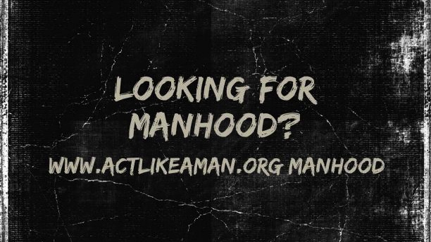looking for manhood