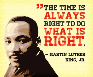 MLK-The-Time-is-Always-right-to-do-what-is-right